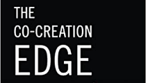 """The Co-Creation Edge"" by Bernard Quancard and Francis Gouillart"
