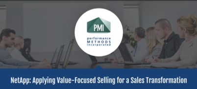 Case Study: Applying Value-Focused Selling for a Sales Transformation, with NetApp